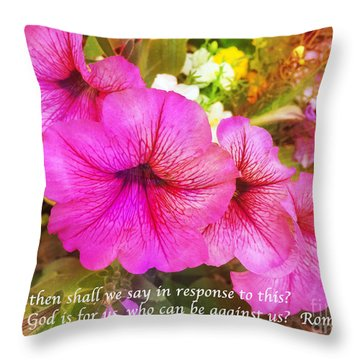 If God Is For Us Who Can Be Against Us Throw Pillow by Maggie Vlazny