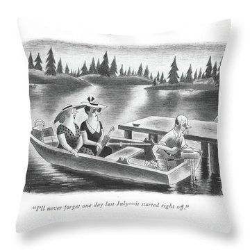 I'll Never Forget One Day Last July - It Started Throw Pillow