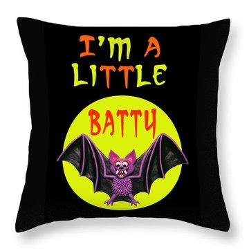 I'm A Little Batty Throw Pillow by Amy Vangsgard