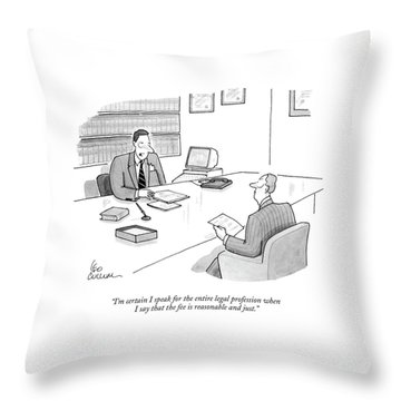 I'm Certain I Speak For The Entire Legal Throw Pillow