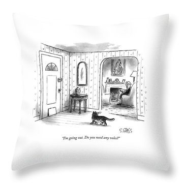 I'm Going Out.  Do You Need Any Voles? Throw Pillow