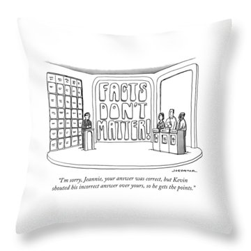 Facts Don't Matter Throw Pillow