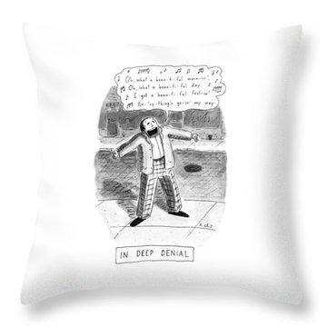 In Deep Denial Oh Throw Pillow