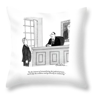 In The Interest Of Streamlining The Judicial Throw Pillow