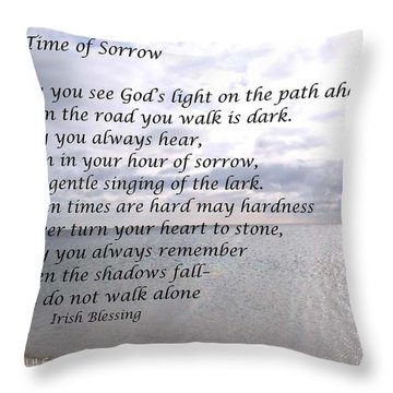 In Time Of Sorrow Throw Pillow