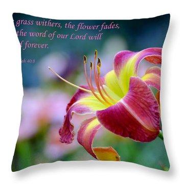Isaiah 40-8 Throw Pillow by Deena Stoddard