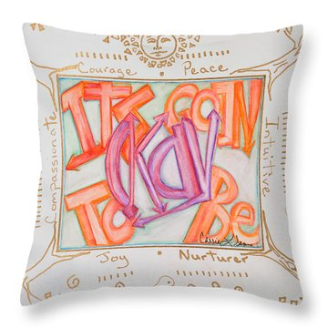 Its Going To Be Okay Throw Pillow