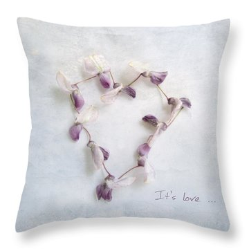 It's Love ... Throw Pillow by Louise Kumpf