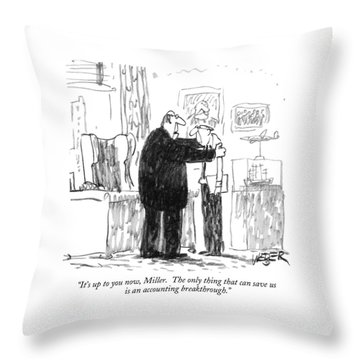 It's Up To You Now Throw Pillow