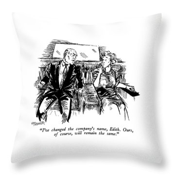 I've Changed The Company's Name Throw Pillow