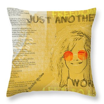Janis Joplin Song Lyrics Bobby Mcgee Throw Pillow by Nola Lee Kelsey