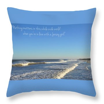 Jersey Girl Seaside Heights Quote Throw Pillow by Terry DeLuco