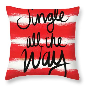 Jingle All The Way- Greeting Card Throw Pillow