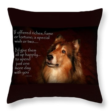 Just One More Day Throw Pillow