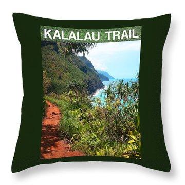 Kalalau Trail On Kauai Throw Pillow by Joseph J Stevens
