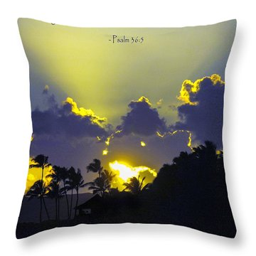 Kauai Sunset Psalm 36 5 Throw Pillow by Debbie Karnes