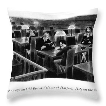 Keep An Eye On Old Bound Volume Of Harpers. He's Throw Pillow