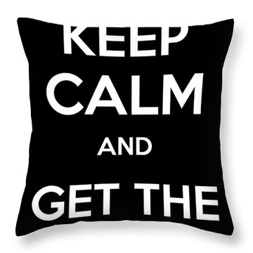 Keep Calm And Get The Led Out Throw Pillow