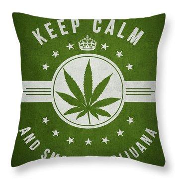 Keep Calm And Smoke Marijuana - Green Throw Pillow by Aged Pixel