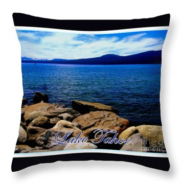 Lake Tahoe Magic Throw Pillow by Bobbee Rickard