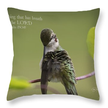 Let Everything That Has Breath Praise The Lord Throw Pillow