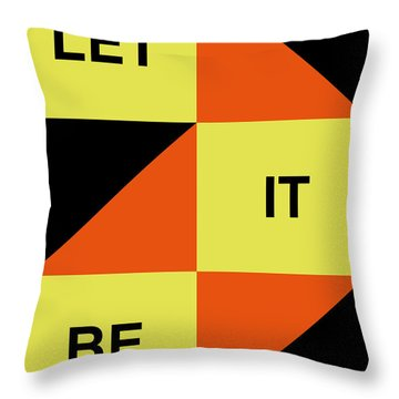 Let It Be Poster Throw Pillow by Naxart Studio