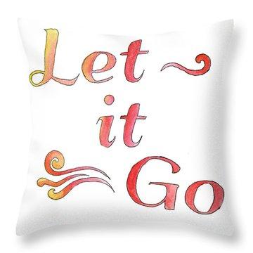 Let It Go Alternate Colors Throw Pillow