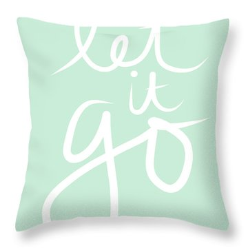 Let It Go Throw Pillow by Linda Woods