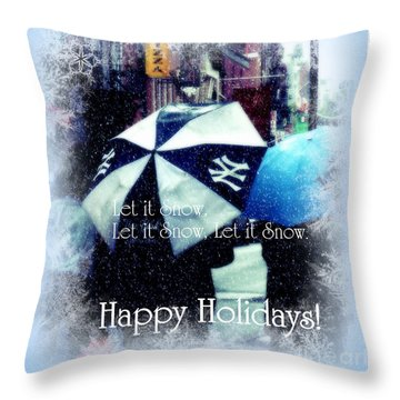 Let It Snow - Happy Holidays - Ny Yankees Holiday Cards Throw Pillow by Miriam Danar