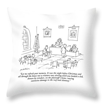 Let Me Refresh Your Memory.  It Was The Night Throw Pillow
