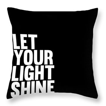 Let Your Light Shine Poster 2 Throw Pillow