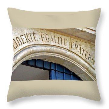 Liberte Egalite Fraternite Throw Pillow