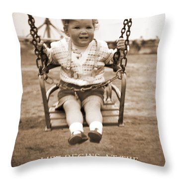 Life Begins Throw Pillow by Terri Waters