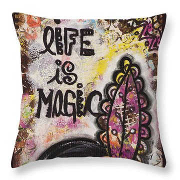 Throw Pillow featuring the mixed media Life Is Magic Uplifting Collage Painting by Stanka Vukelic
