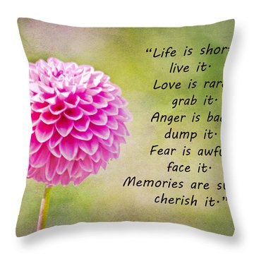 Life Is Short Throw Pillow by Trish Tritz