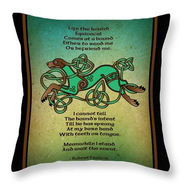 Life The Hound Throw Pillow