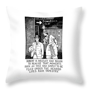 Life's Rich Tapestry Throw Pillow