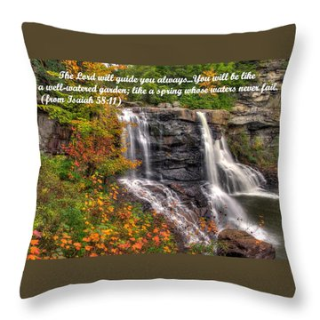 Like A Spring Whose Water Never Fails - Isaiah 58. 11 Throw Pillow