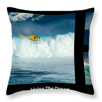 Living The Dream With Caption Throw Pillow by Bob Christopher