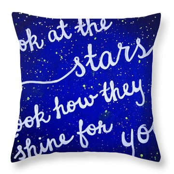 Look At The Stars Quote Painting Throw Pillow by Michelle Eshleman