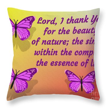 Lord I Thank You For The Beauty Of Nature Throw Pillow