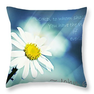 Lord To Whom Shall We Go Throw Pillow by Sharon Soberon