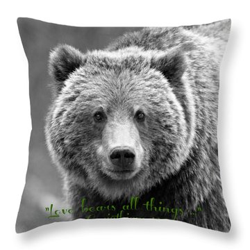 Love Bears All Things ... Throw Pillow