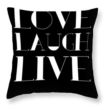 Love Laugh Live Poster 1 Throw Pillow
