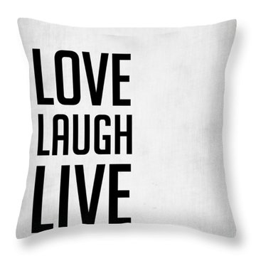 Love Laugh Live Poster Grey Throw Pillow