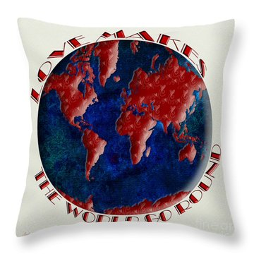 Love Makes The World Go Round 1 Throw Pillow by Andee Design