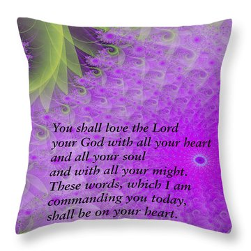 Loving God With All Your Heart Throw Pillow