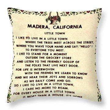 Madera Ca Little Town  Throw Pillow