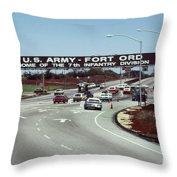 Main Gate 7th Inf. Div Fort Ord Army Base Monterey Calif. 1984 Pat Hathaway Photo Throw Pillow