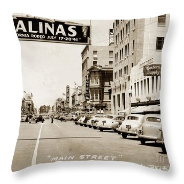 Main Street Salinas California 1941 Throw Pillow